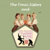 The Only-One-King-Show & The Tonic Sisters
